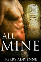 Kerry Adrienne - All Mine (1Night Stand collection)