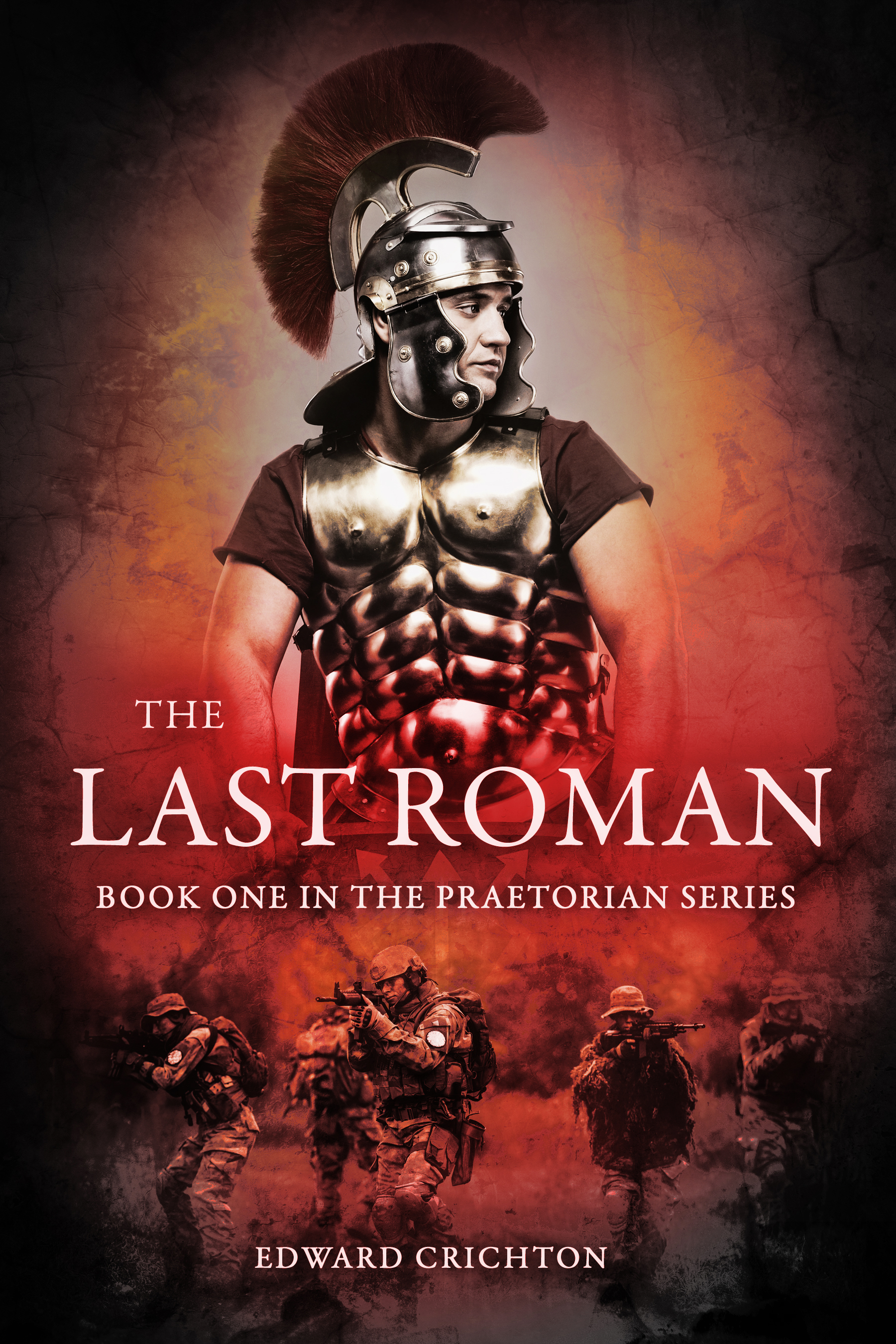The Last Roman (The Praetorian Series – Book I) (sst-ii)