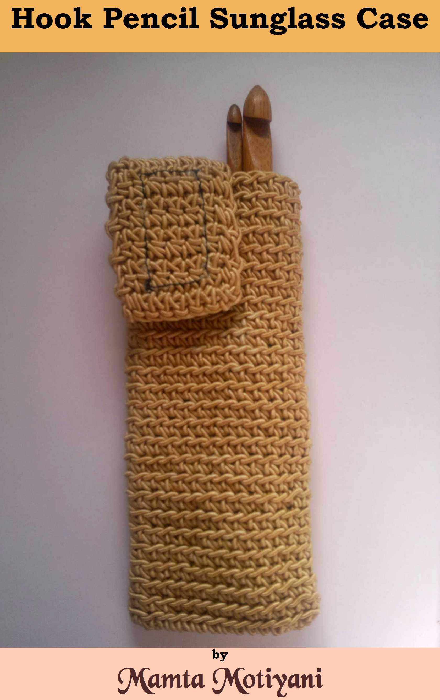 Smashwords Hook Pencil Sunglasses Case Crochet Pattern A Book By