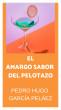 El Amargo Sabor del Pelotazo by Pedro Hugo García Peláez