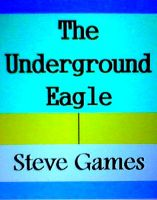 The Underground Eagle cover