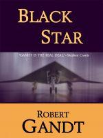 Robert Gandt - Black Star