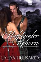 Laura Hunsaker - Highlander Reborn