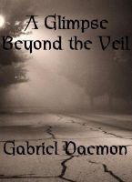 Gabriel Daemon - A Glimpse Beyond the Veil
