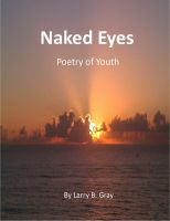 Larry B. Gray - Naked Eyes