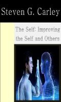 Cover for 'The Self: Improving the Self and Others'