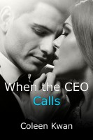 Coleen Kwan - When the CEO Calls