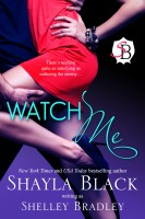 Shayla Black - Watch Me