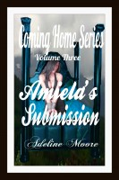 Adeline Moore - Coming Home Series Volume Three Amiela's Submission