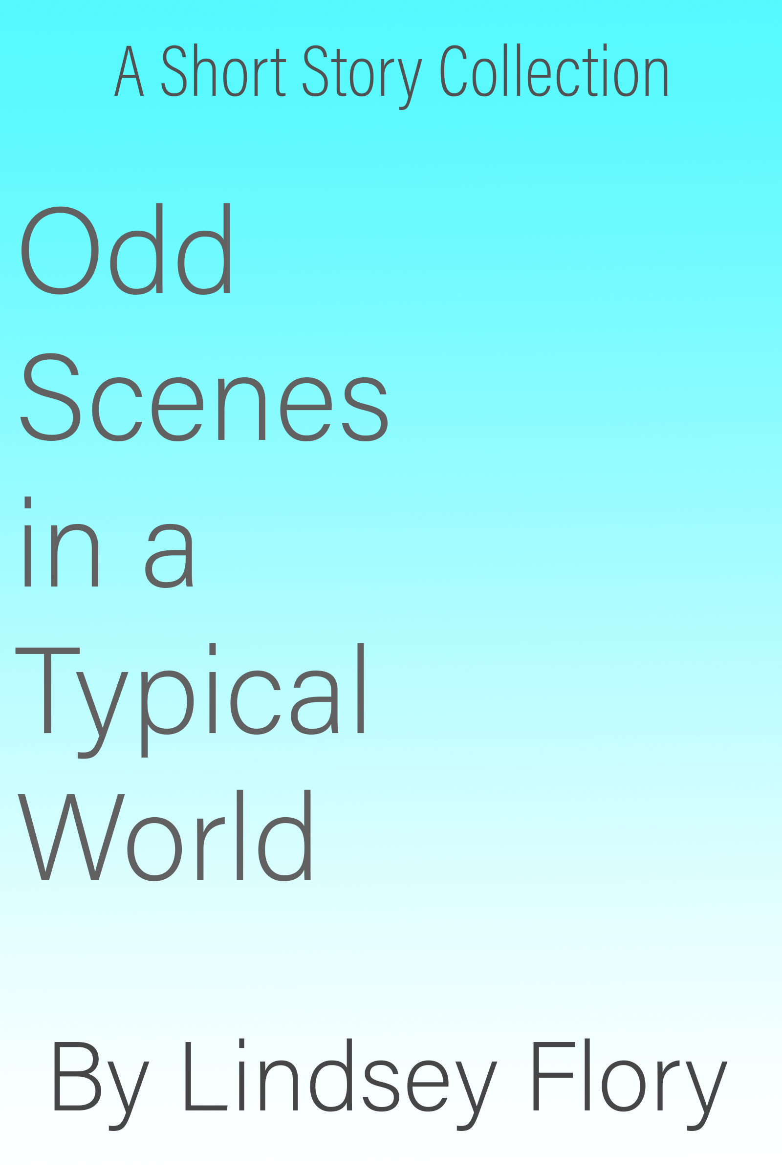 Smashwords – Odd Scenes in a Typical World (A Short Story Collection