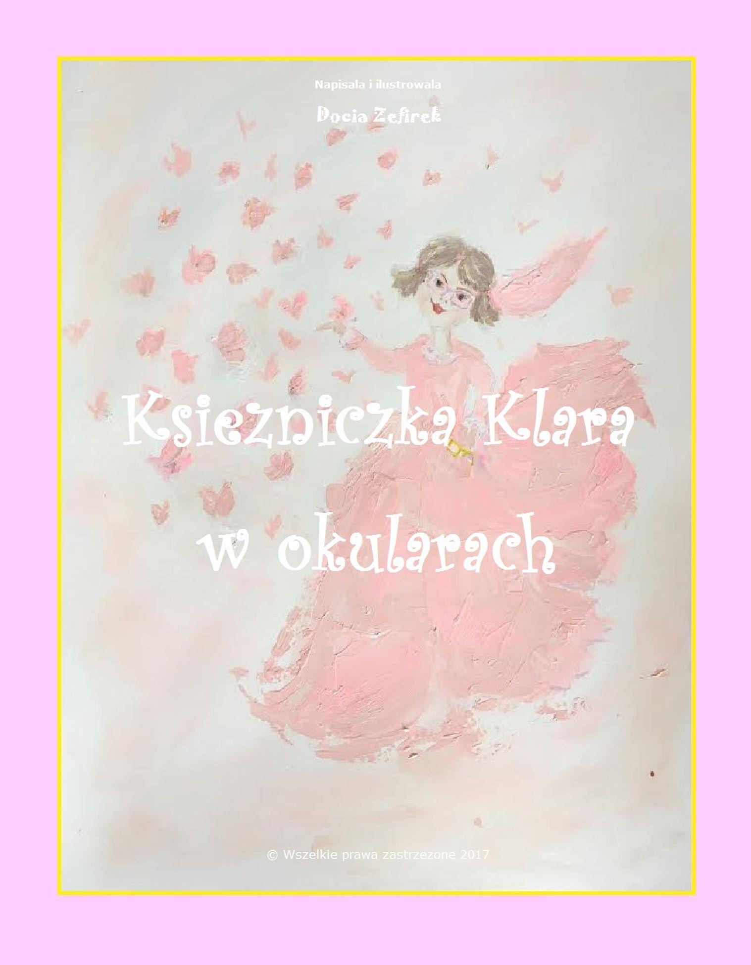 Księżniczka Klara W Okularach An Ebook By Docia Zefirek