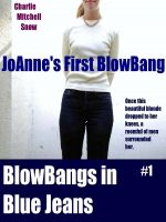 Charlie Mitchell Snow - JoAnne's First Blow-Bang - Blow-Bangs in Blue Jeans, #1