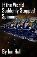 Ian Hall - If the World Suddenly Stopped Spinning