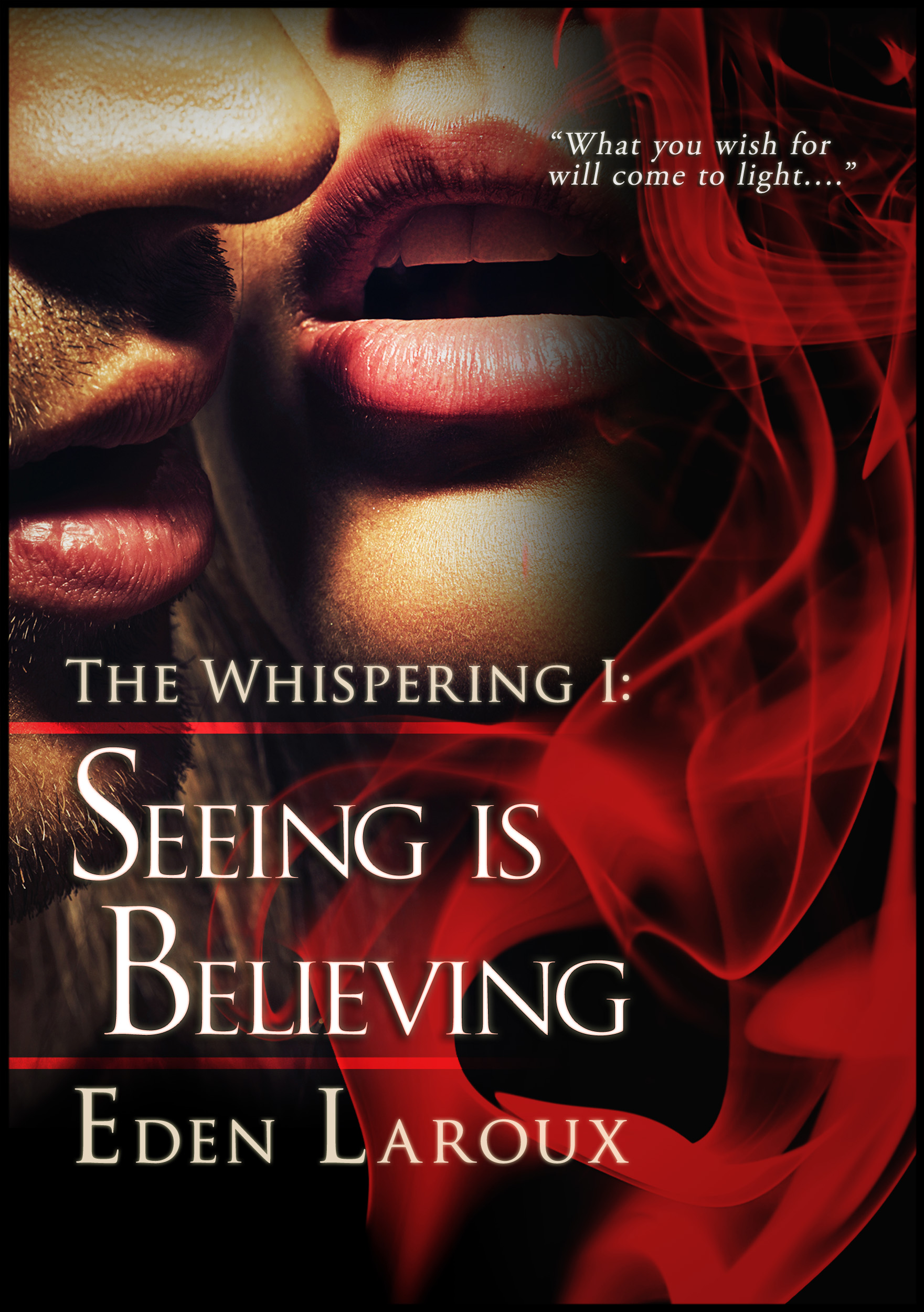 Seeing is Believing (The Whispering Book 1)