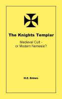 M.E. Brines - The Knights Templar - Medieval Cult or Modern Nemesis?