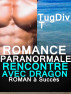 Romance Paranormale Rencontre Avec Dragon by Tugdiv T