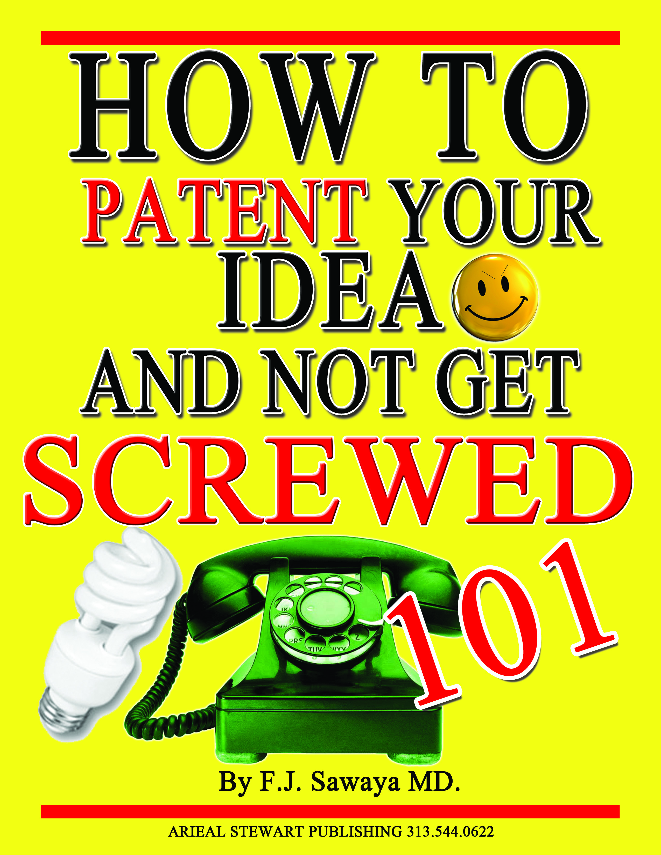 smashwords – how to patent your idea and not get screwed 101 – a