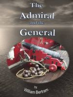 William Bertram - The Admiral and the General.