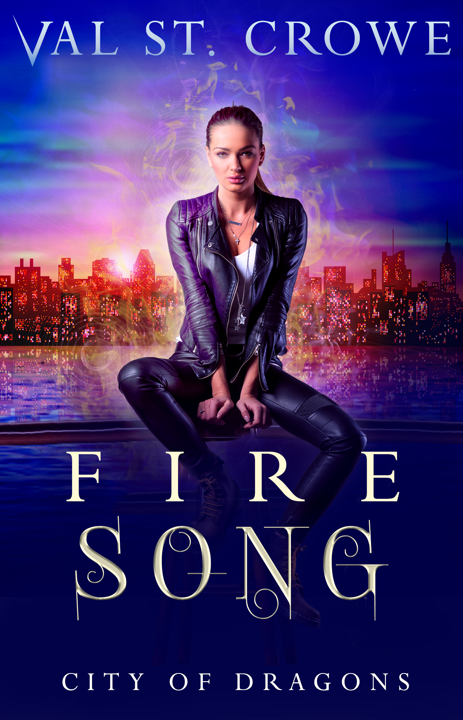 Fire Song, City of Dragons Book 1 (sst-xliii)