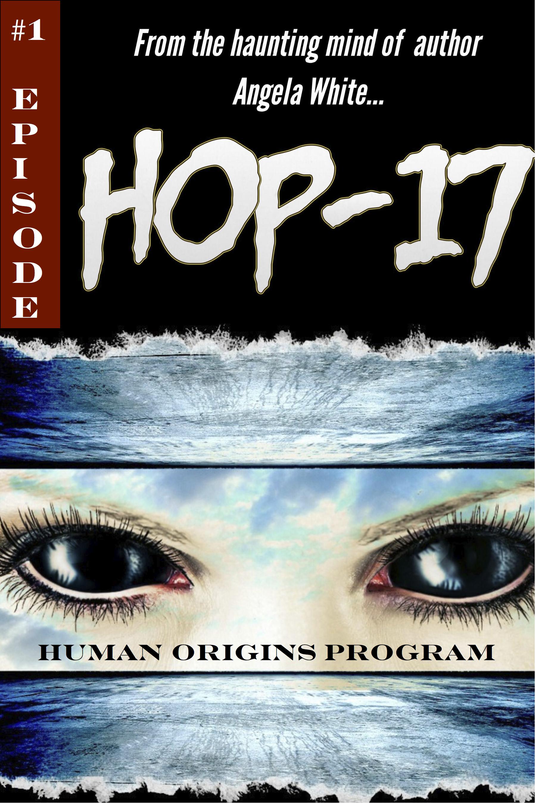 Smashwords – Hop-17  Human Origins Program – a book by Angela White af57e6ea6dd