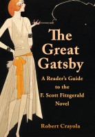 Robert Crayola - The Great Gatsby: A Reader's Guide to the F. Scott Fitzgerald Novel