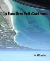 Cover for 'The Upside-Down World of St Francis'
