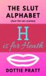 H is for Heath by Dottie Pratt