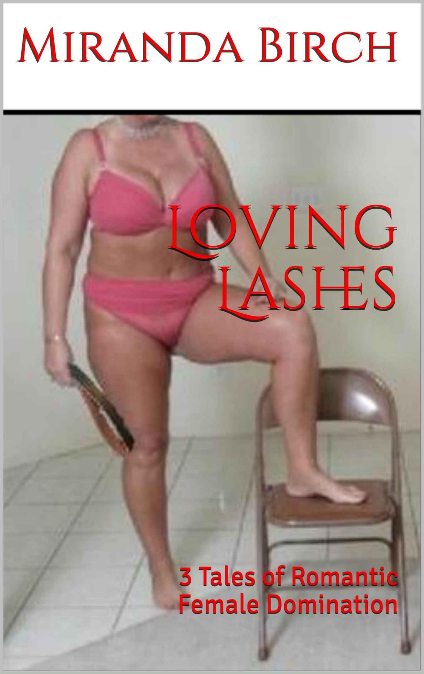 Bbw Tale Porn Images loving lashes: 3 tales of romantic female domination, an ebookmiranda birch