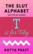 T is for Toby by Dottie Pratt