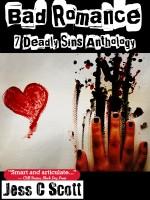 Jess C Scott - Bad Romance: 7 Deadly Sins Anthology