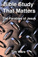 Tim Ware - The Parables of Jesus