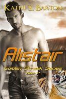 Kathi S Barton - Alistair (Golden Streak Series #2)
