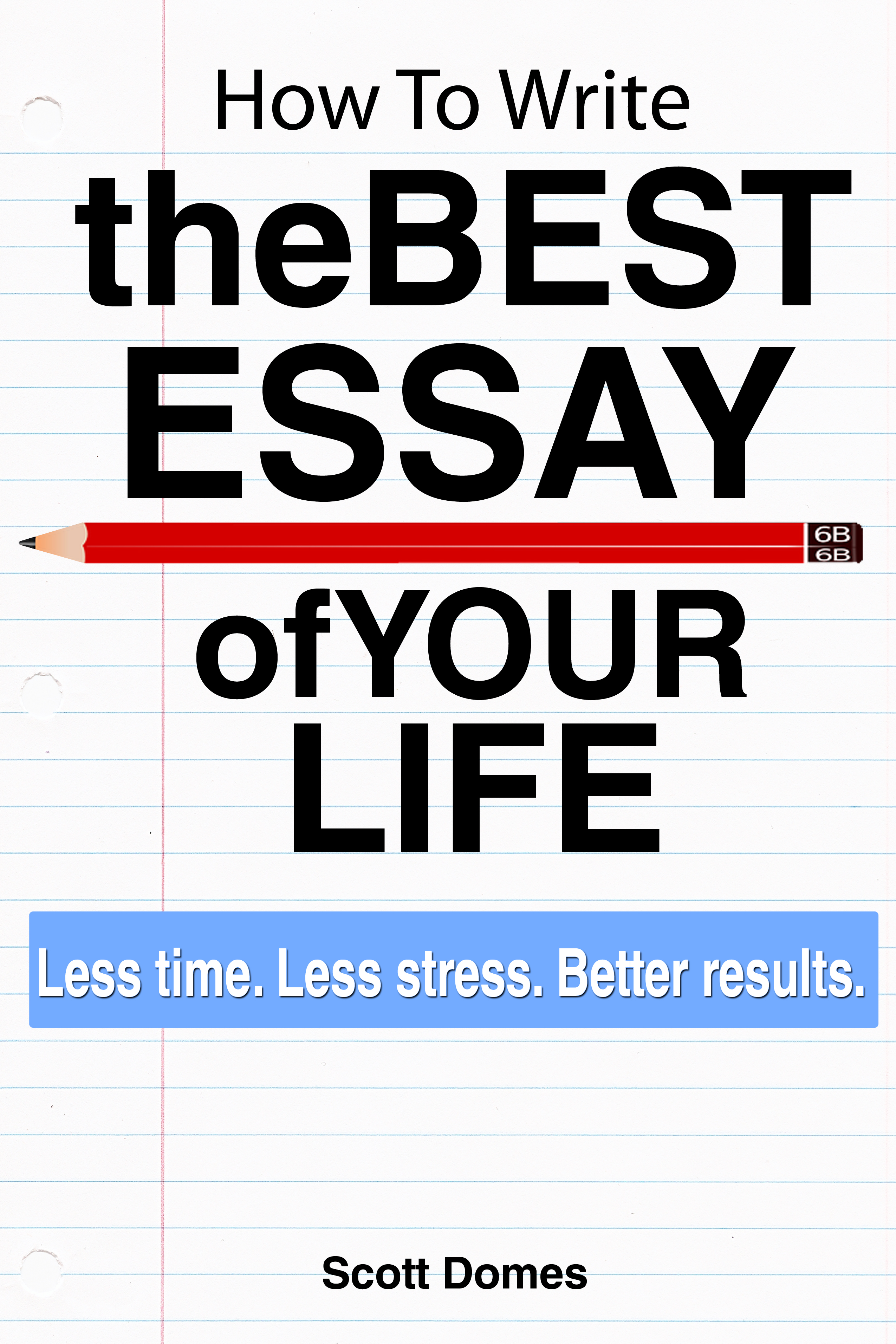 being your best essay The best college scholarships: 2018 edition essay tips: 7 tips on writing an effective essay essays can be crucial to admissions and scholarship decisions.