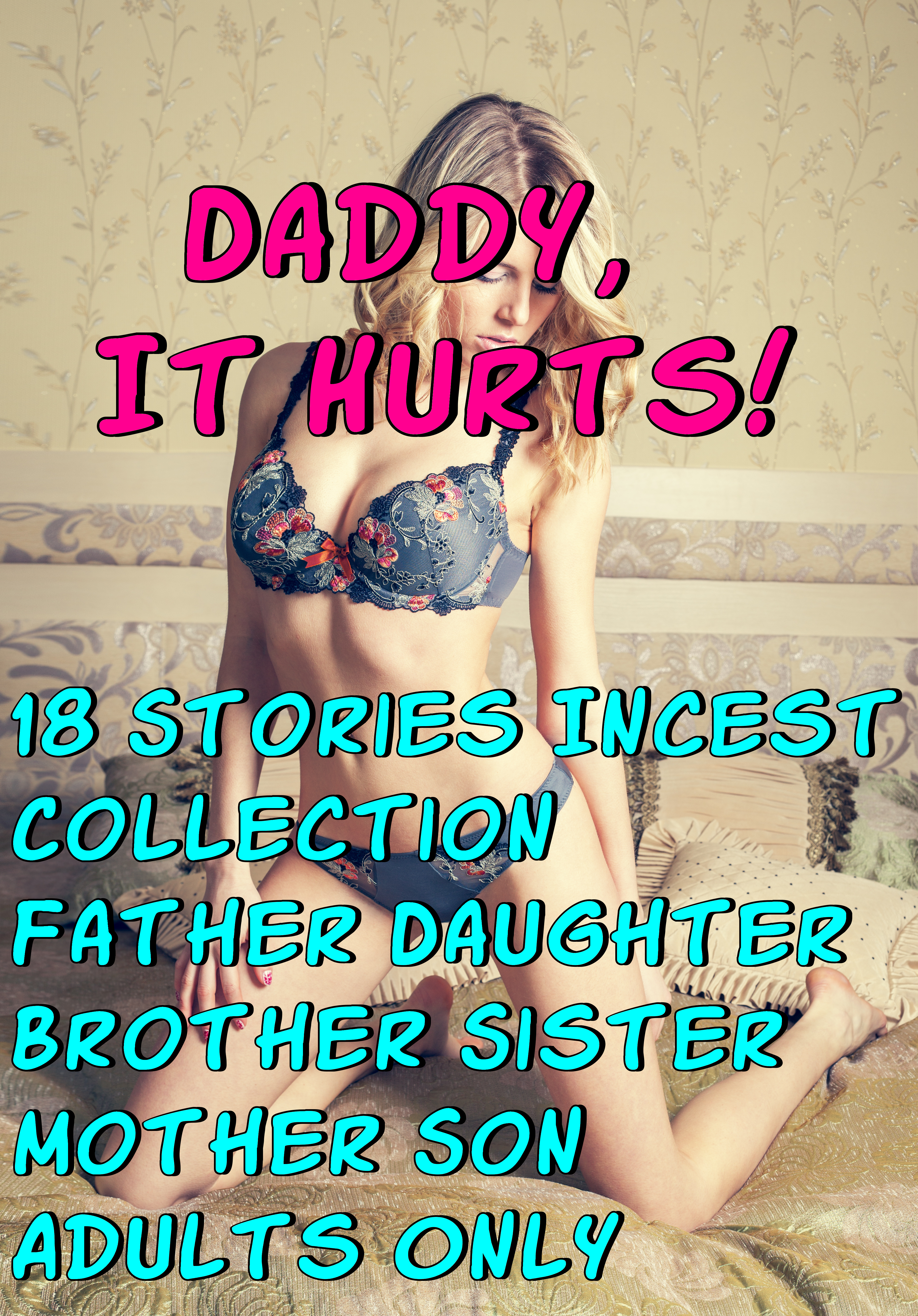 What phrase..., But daddy it hurts erotica