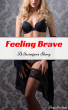 Feeling Brave: A Swingers Story by Ava Sterling