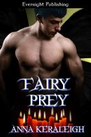 Anna Keraleigh - Fairy Prey