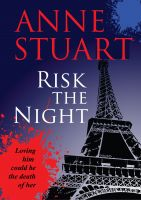 Anne Stuart - Risk the Night