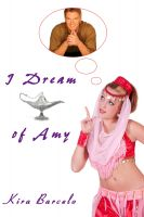 Kira Barcelo - I Dream of Amy
