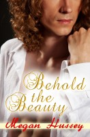 Megan Hussey - Behold the Beauty