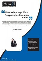 Dr Jim Porter - How to Manage Your Responsibilities as a Leader