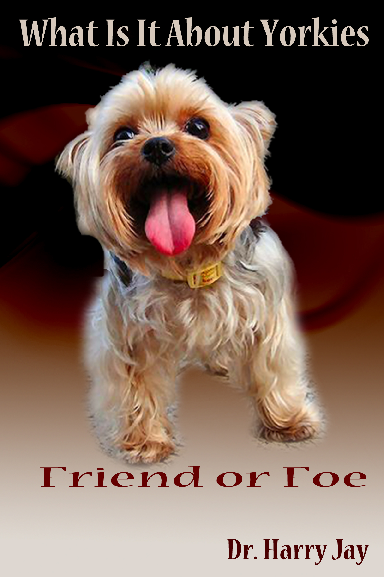 Smashwords What Is It About Yorkies A Book By Harry Jay