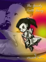 Cover for 'The Greedy Tooth Fairy'