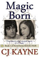 Cover for 'Magic Born - Book 1 in Novel Series Magic Pair'