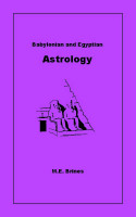 M.E. Brines - Babylonian and Egyptian Astrology