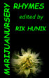 Marijuanursery Rhymes by Rik Hunik