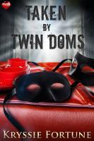 Kryssie Fortune - Taken by Twin Doms