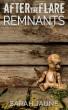 Remnants by Sarah Jaune