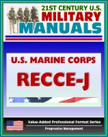 Progressive Management - 21st Century U.S. Military Manuals: U.S. Marine Corps (USMC) RECCE-J, Multiservice Procedures for Requesting Reconnaissance Information in a Joint Environment - MCRP 2-2.1