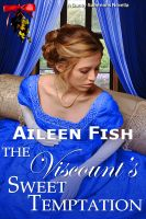 Aileen Fish - The Viscount's Sweet Temptation