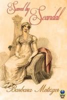 Barbara Metzger - Saved by Scandal